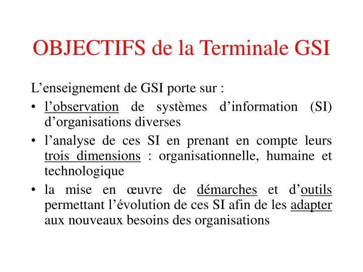 OBJECTIFS de la Terminale GSI