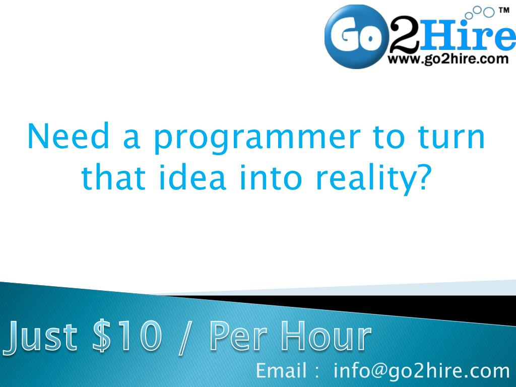 Need a programmer to turn that idea into reality?