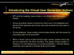 introducing the virtual user generator vugen