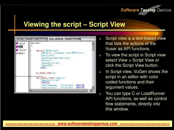 Viewing the script – Script View