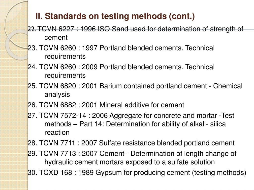II. Standards on testing methods