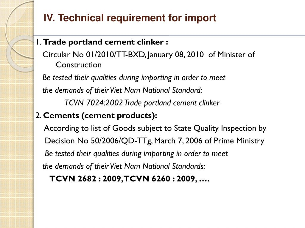 IV. Technical requirement for import