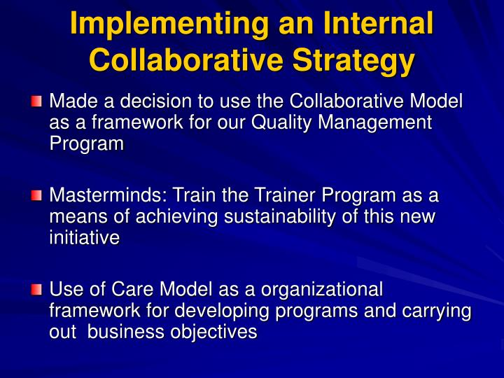 Implementing an Internal Collaborative Strategy