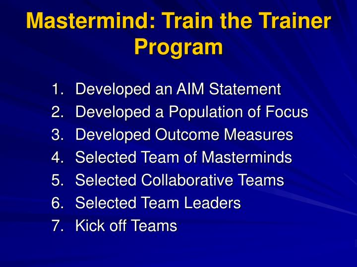 Mastermind: Train the Trainer Program