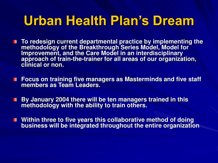 Urban Health Plan's Dream