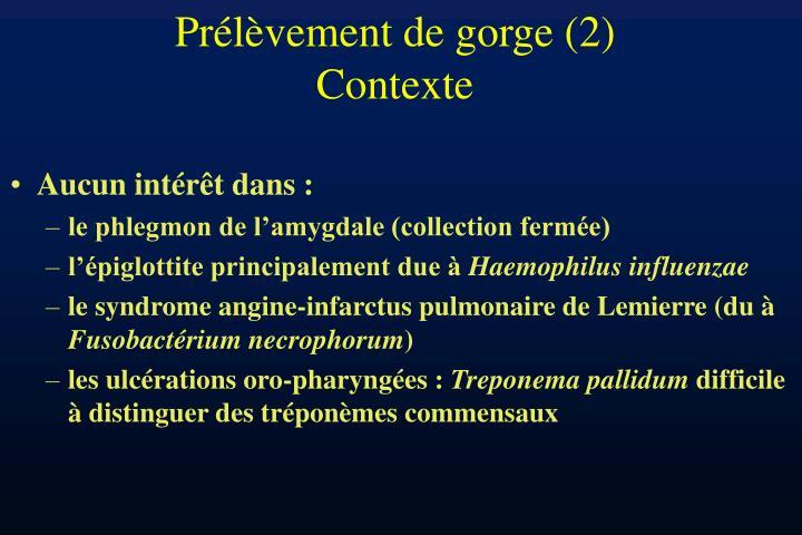 Prélèvement de gorge (2)