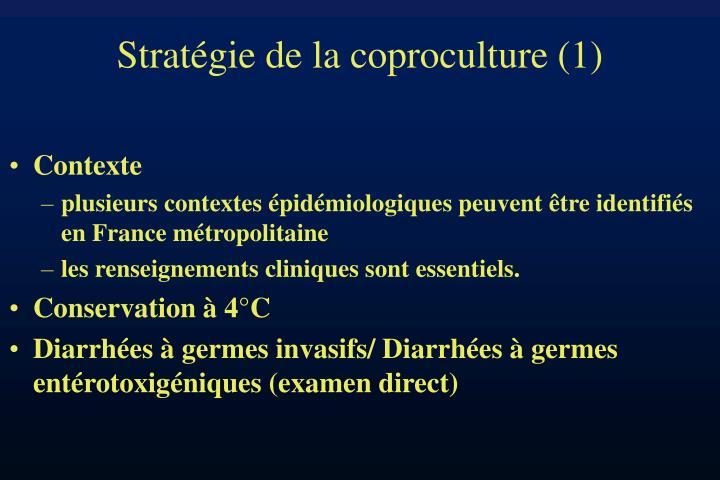 Stratégie de la coproculture (1)