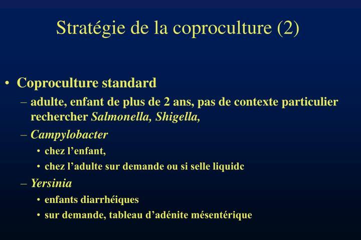 Stratégie de la coproculture (2)