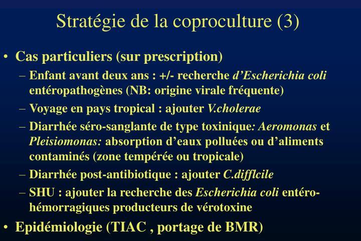 Stratégie de la coproculture (3)