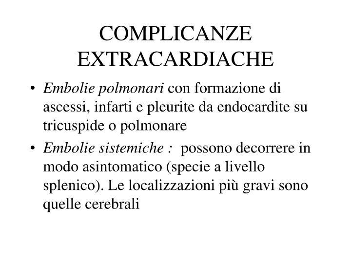 COMPLICANZE EXTRACARDIACHE