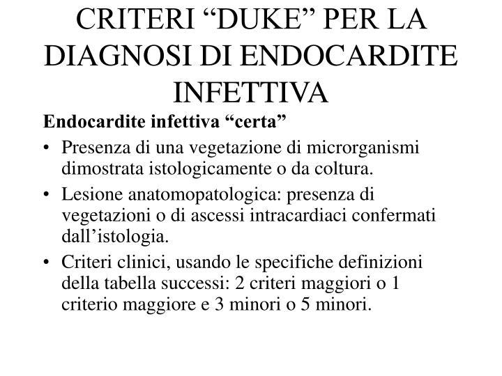 """CRITERI """"DUKE"""" PER LA DIAGNOSI DI ENDOCARDITE INFETTIVA"""