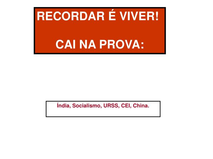 RECORDAR É VIVER!