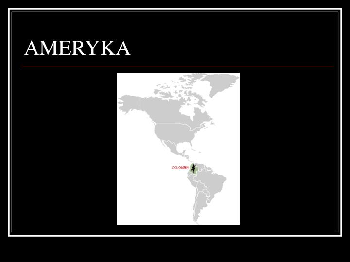 AMERYKA