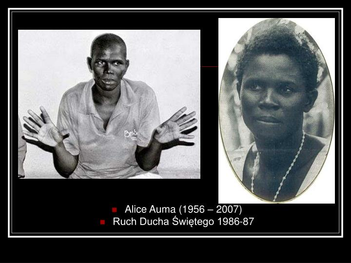 Alice Auma (1956 – 2007)