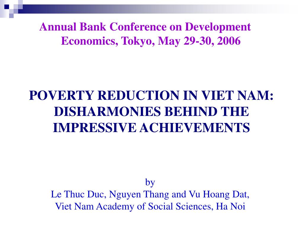 Annual Bank Conference on Development Economics, Tokyo, May 29-30, 2006