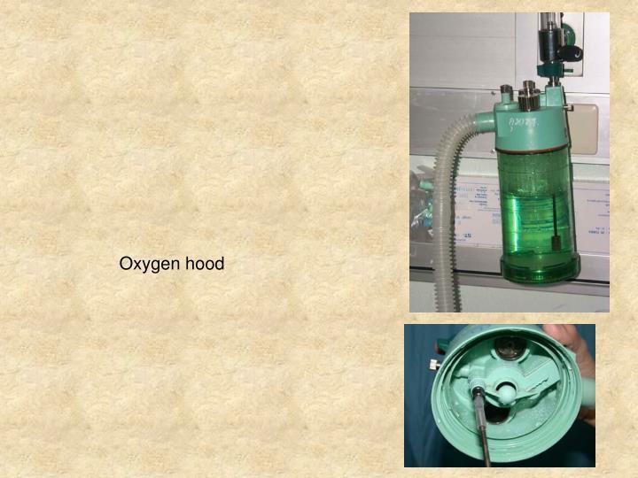 Oxygen hood