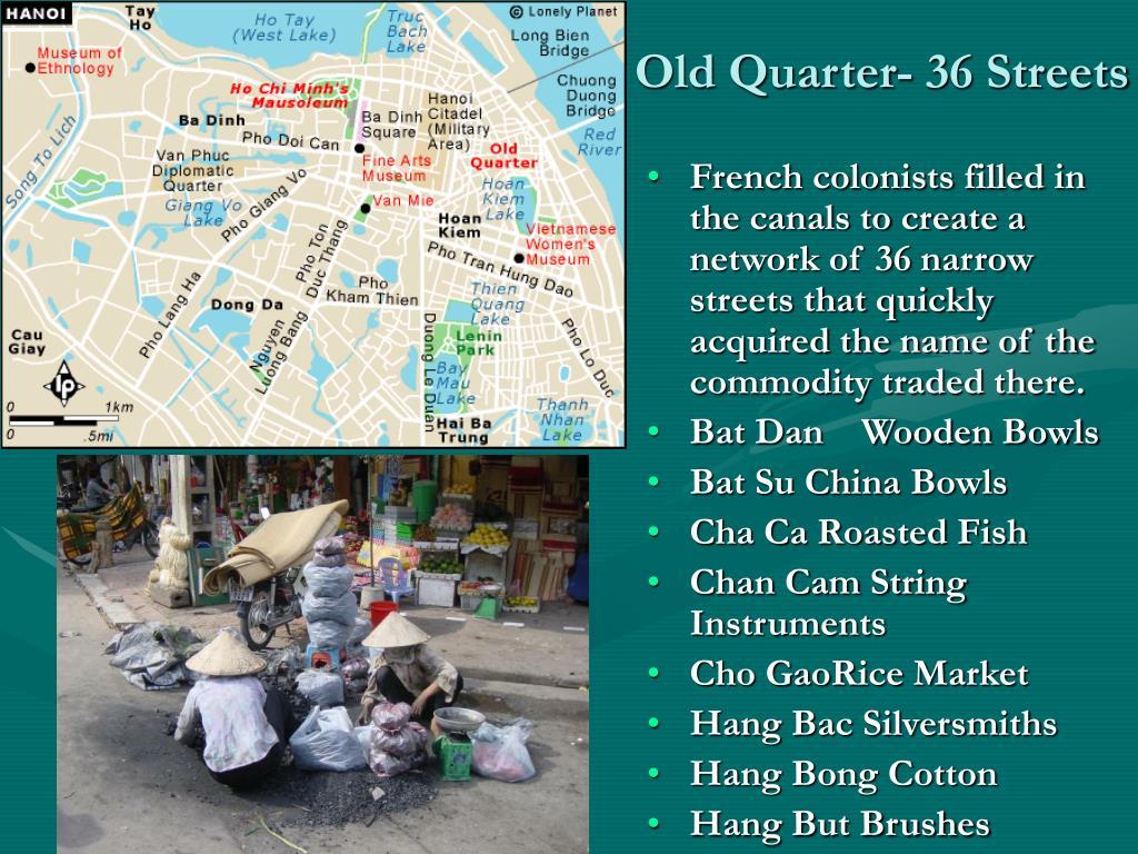 Old Quarter- 36 Streets