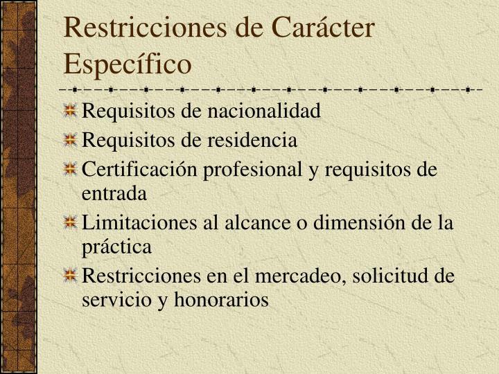 Restricciones de Carácter Específico