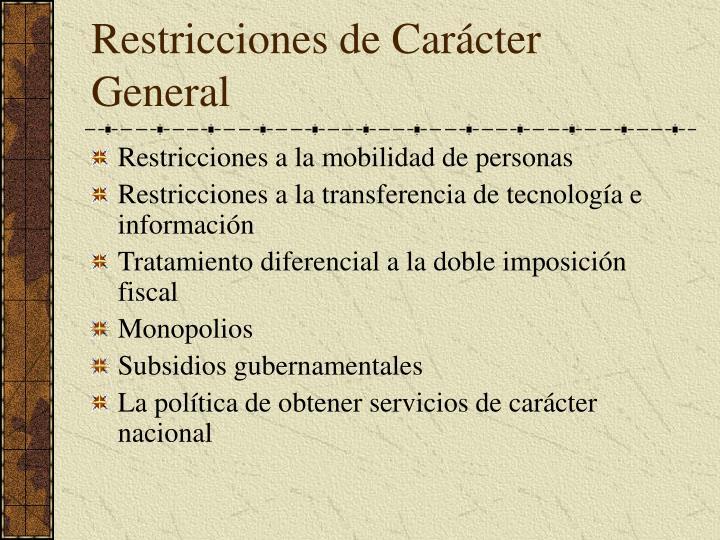 Restricciones de Carácter General