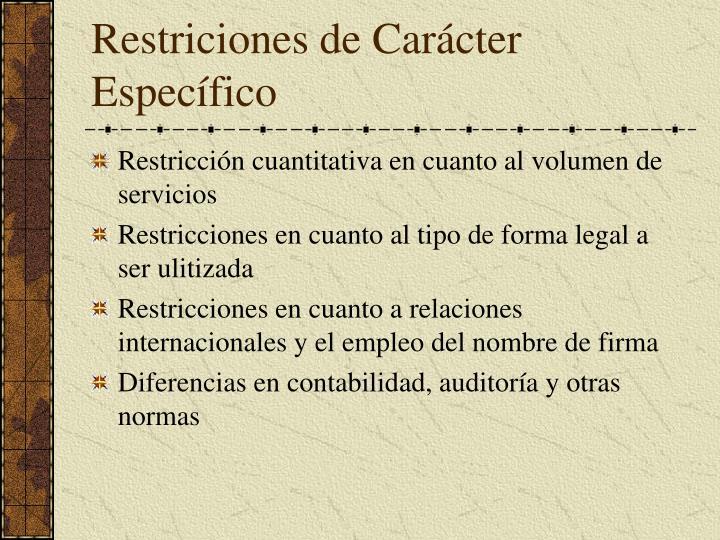 Restriciones de Carácter Específico