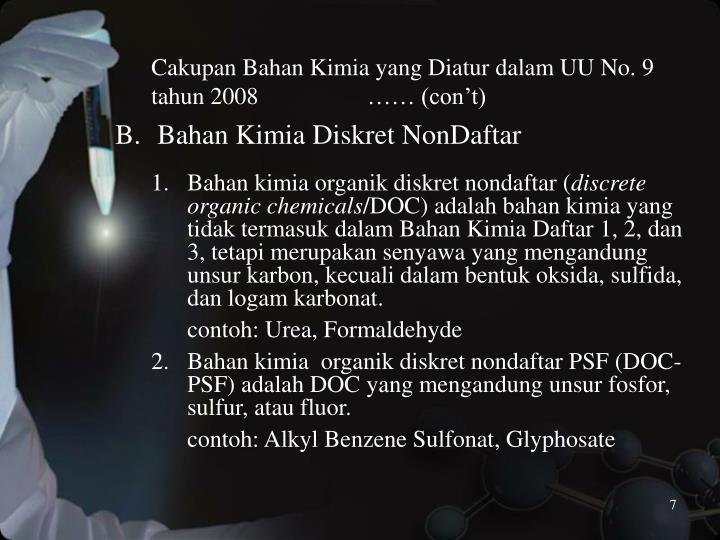 Cakupan Bahan Kimia yang Diatur dalam UU No. 9 tahun 2008 …… (con't)