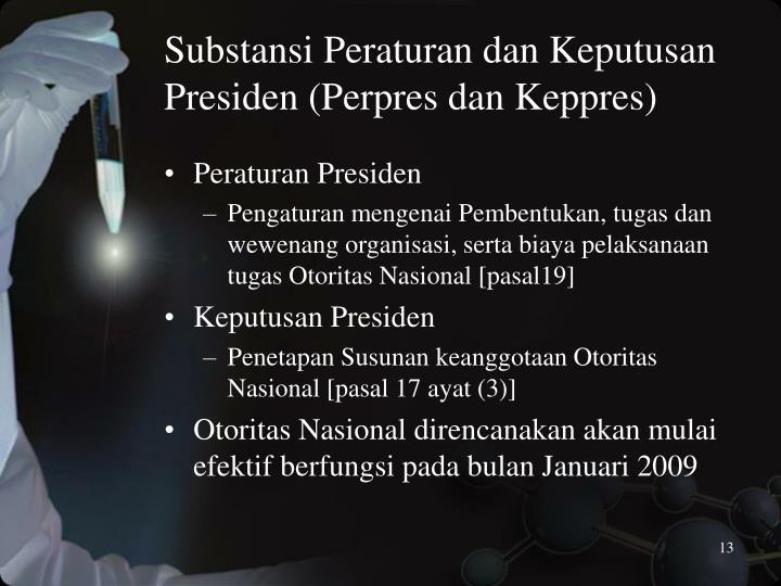 Substansi Peraturan dan Keputusan Presiden (Perpres dan Keppres)