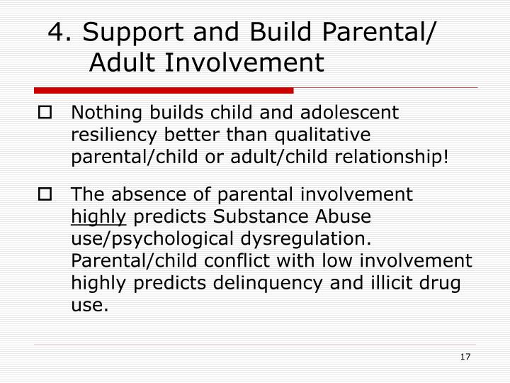 4. Support and Build Parental/ Adult Involvement