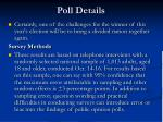 poll details