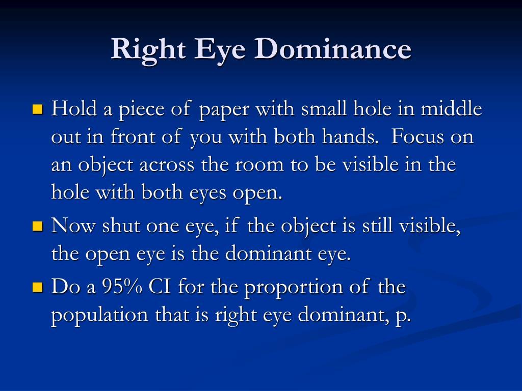 Right Eye Dominance