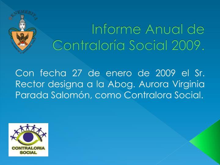 Informe Anual de Contraloría Social 2009.