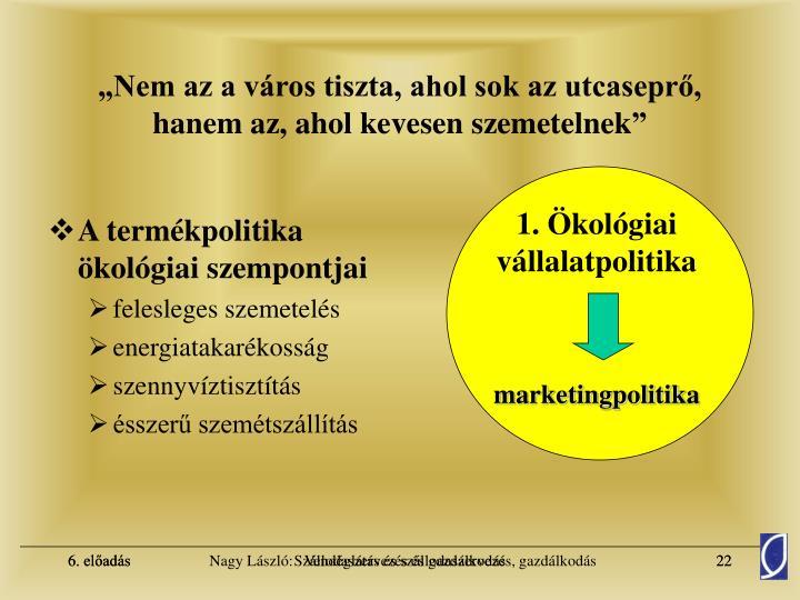 1. Ökológiai vállalatpolitika