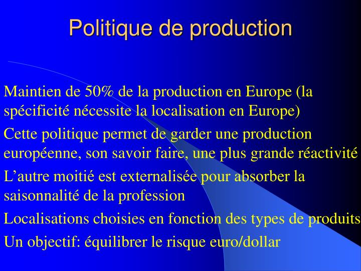 Politique de production