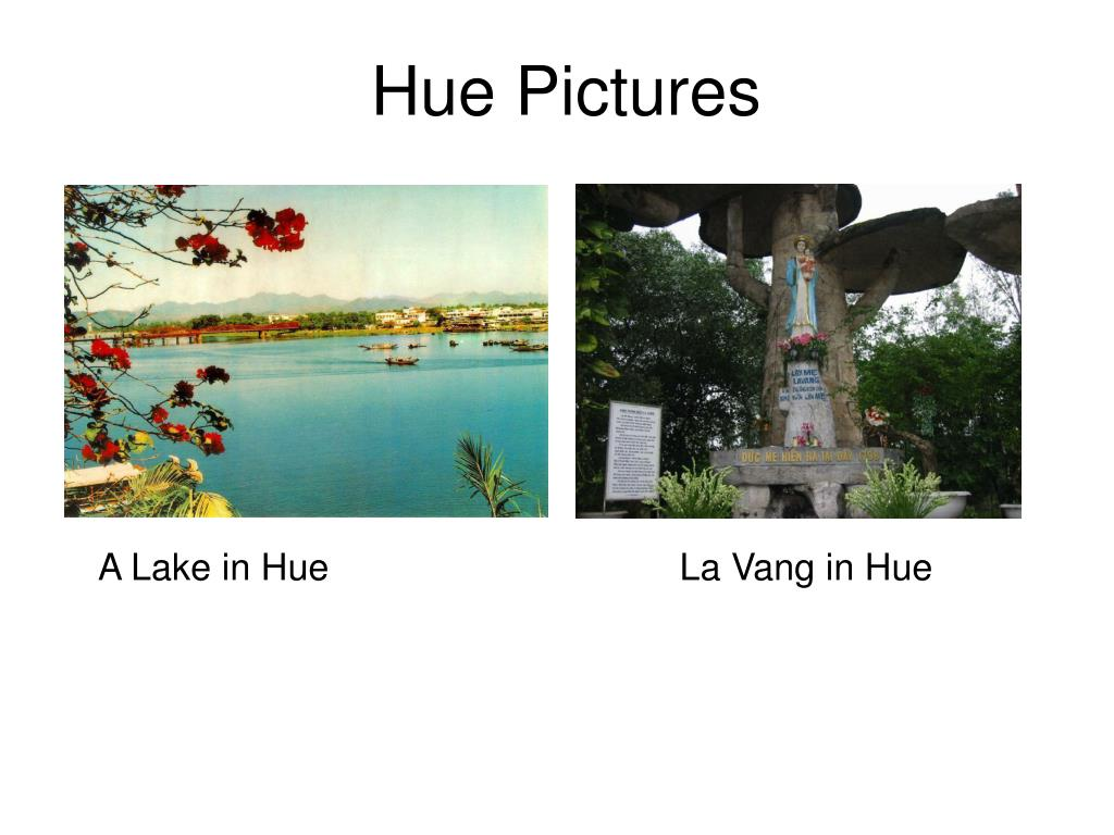 Hue Pictures