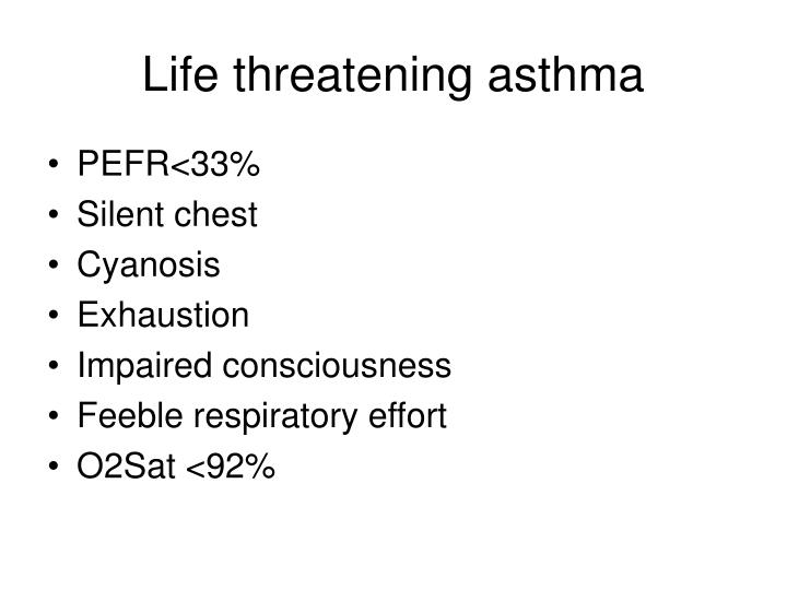 Life threatening asthma