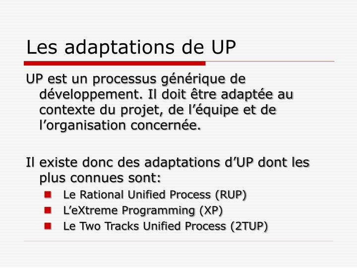 Les adaptations de UP