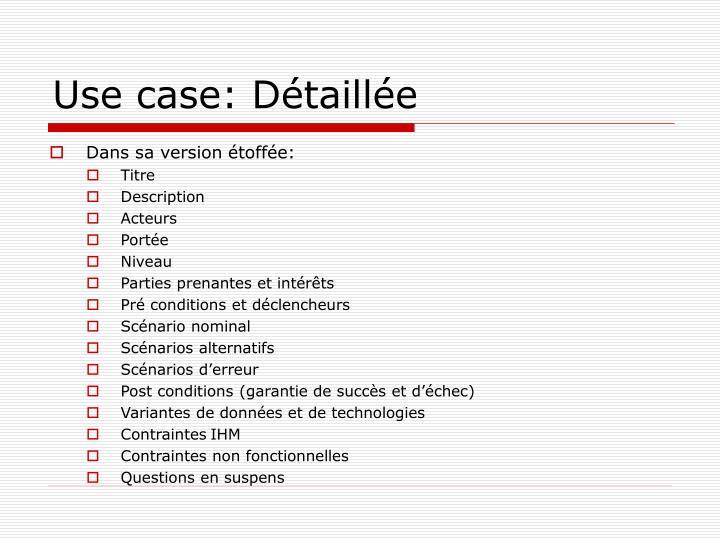Use case: Détaillée