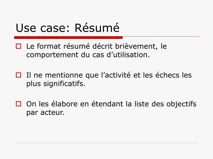 Use case: Résumé