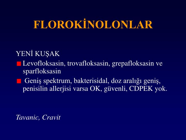 FLOROKİNOLONLAR