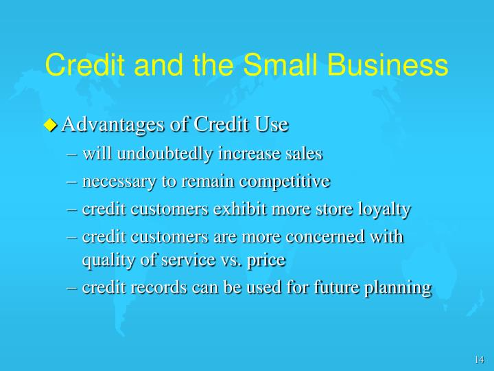 Credit and the Small Business