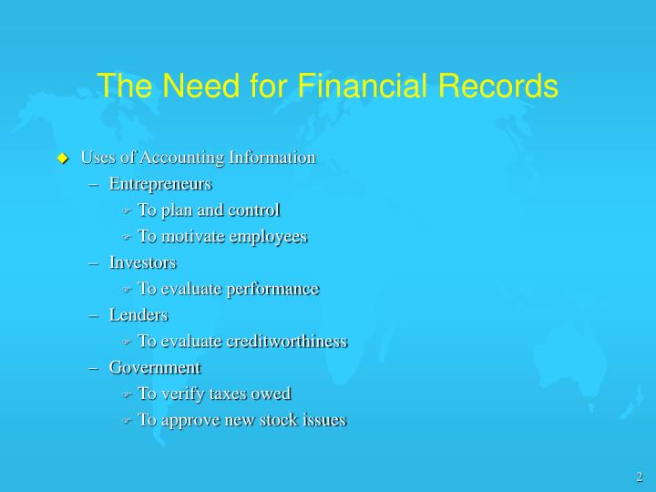 The need for financial records
