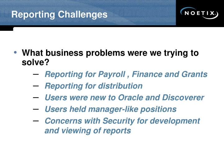 Reporting Challenges