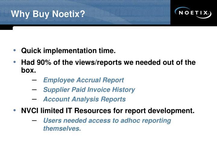 Why Buy Noetix?