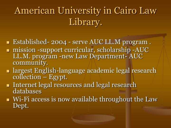 American University in Cairo Law Library.
