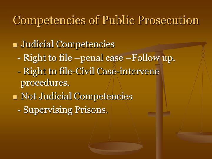Competencies of Public Prosecution