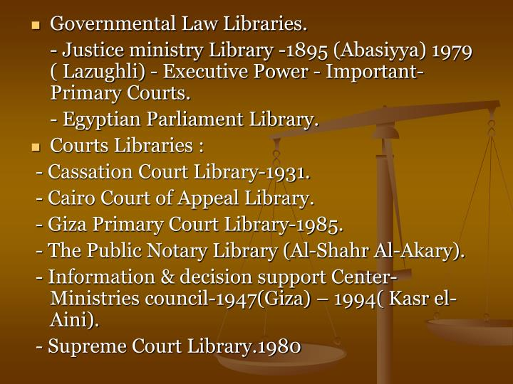 Governmental Law Libraries.