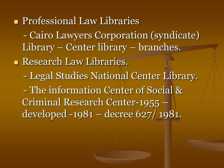 Professional Law Libraries