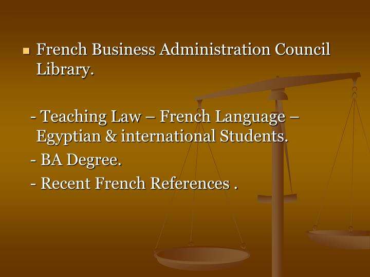 French Business Administration Council Library.