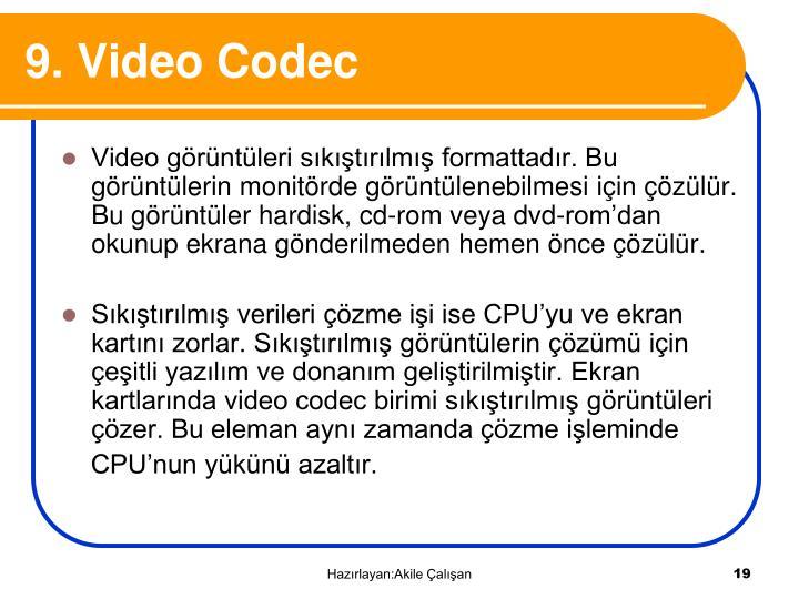 9. Video Codec