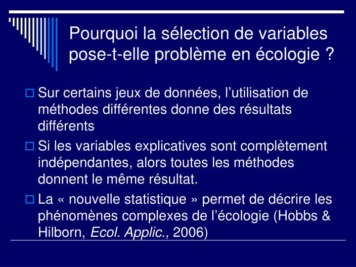 Pourquoi la s lection de variables pose t elle probl me en cologie