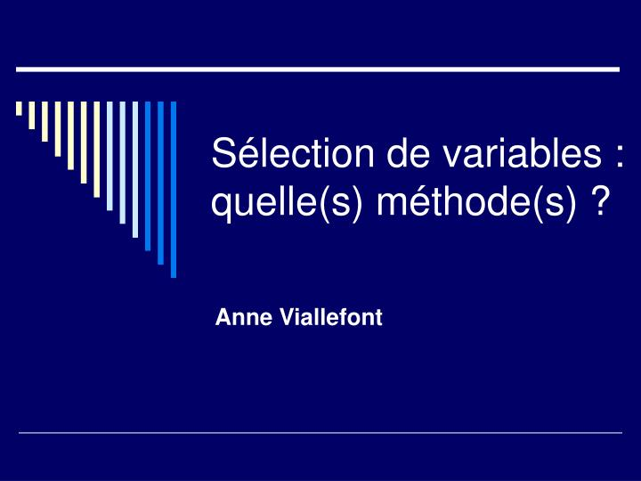 S lection de variables quelle s m thode s